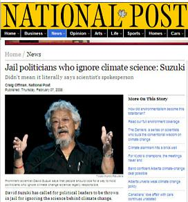 Suzuki says JAIL climate deniers--and then it bites him in his enviro-politics ass