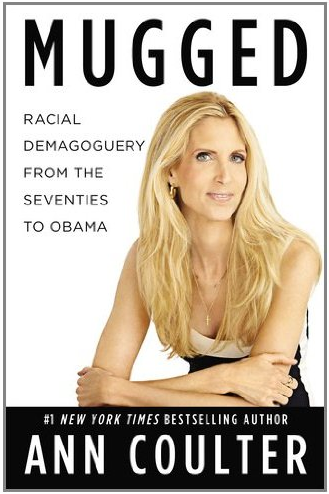 "Canucks: Buy Ann Coulter's ""MUGGED"" thru PTBC; help us score capitalist millions in commissions!"