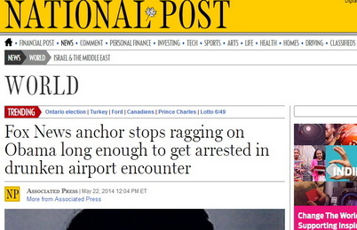 'Fox News anchor stops ragging on Obama long enough to get arrested in drunken airport encounter'